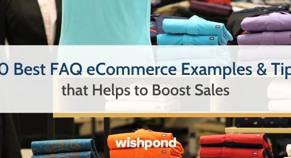 30 Best FAQ eCommerce Examples & Tips that Helps to Boost Sales