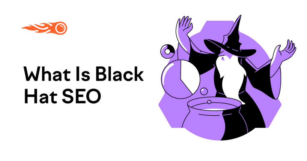 What is Black Hat SEO? 9 Risky Techniques to Avoid